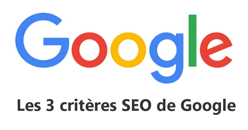 3-criteres-seo-google